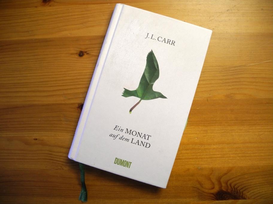 J. L. Carr | Ein Monat auf dem Land