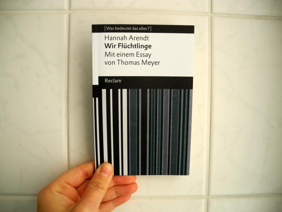 Hannah Arendt Wir Flüchtlinge