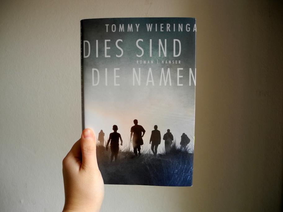 Tommy Wieringa: Dies sind die Namen