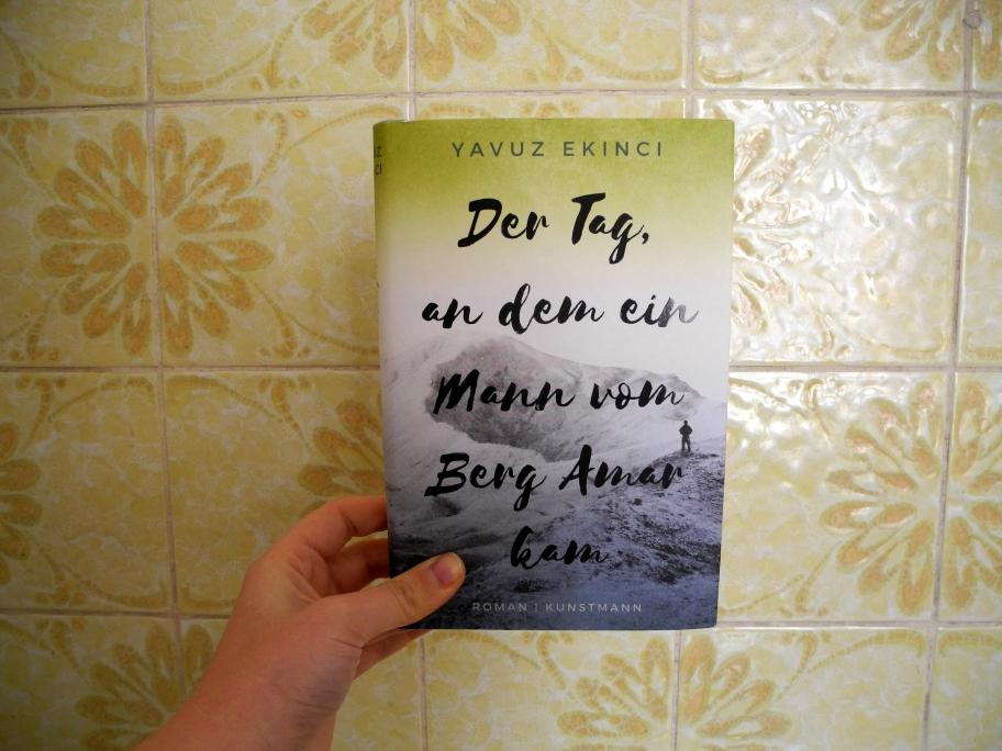Yavuz Ekinci: Der Tag an dem ein Mann vom Berg Amar kam
