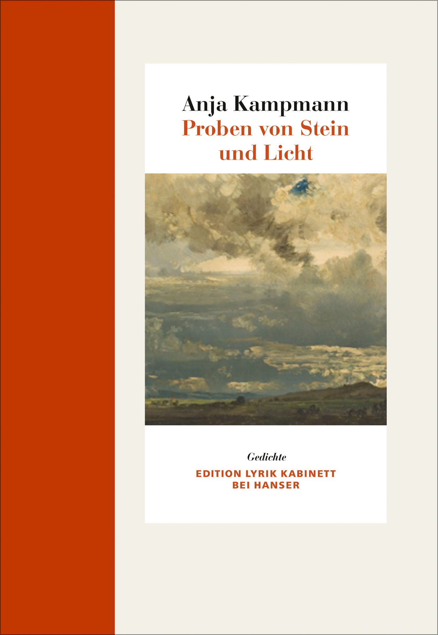 Anja Kampmann: Proben von Stein und Licht