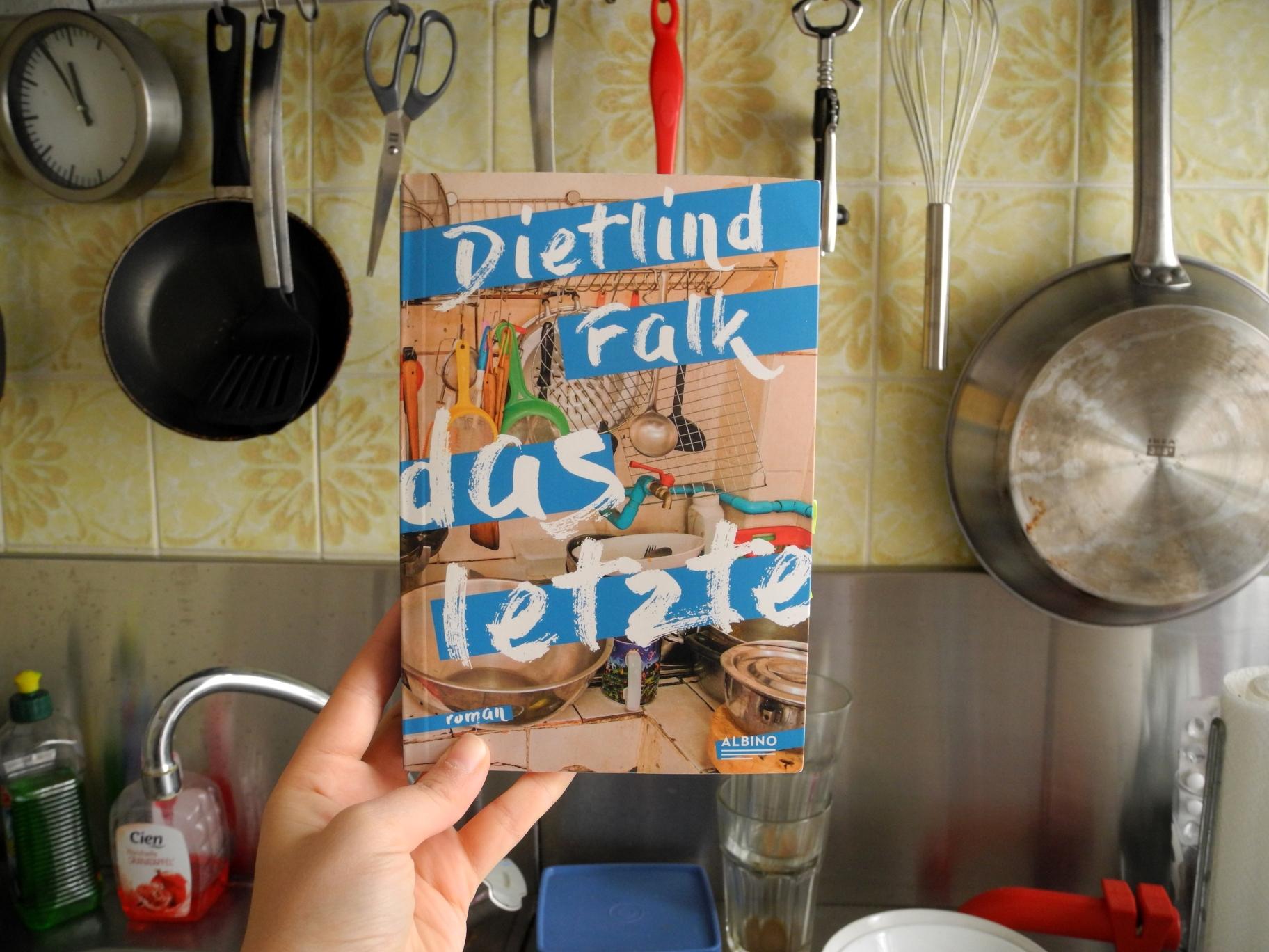Dietlind Falk: Das Letzte