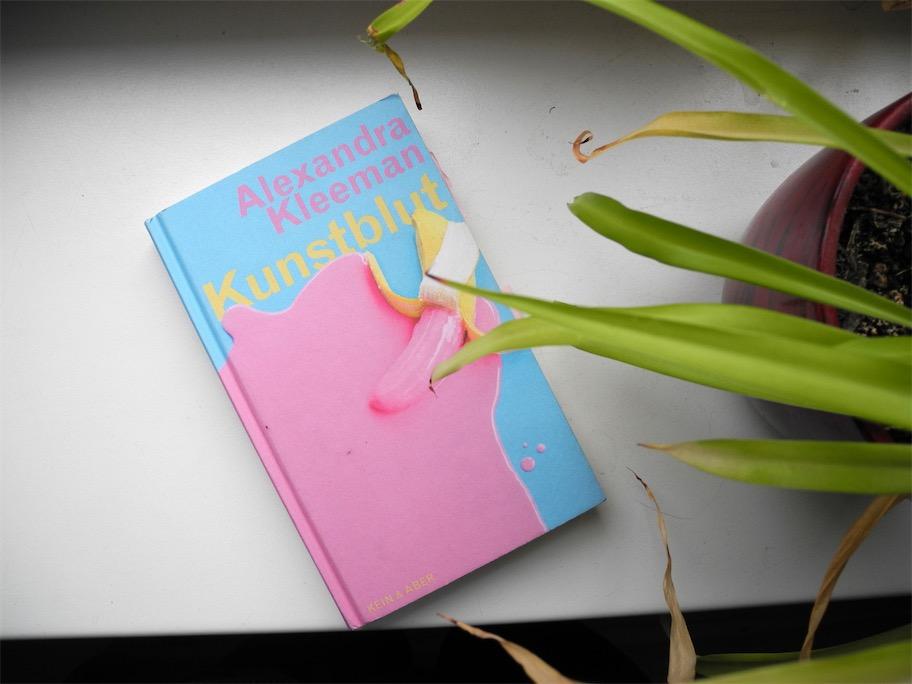 Alexandra Kleeman: Kunstblut