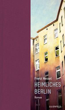 Franz Hessel: Heimliches Berlin Cover