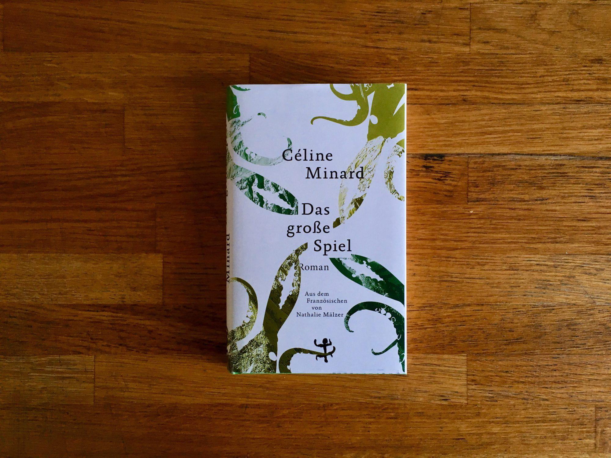 Celine Minard Das große Spiel Cover