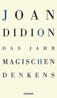 Joan Didion: Das Jahr magischen Denkens