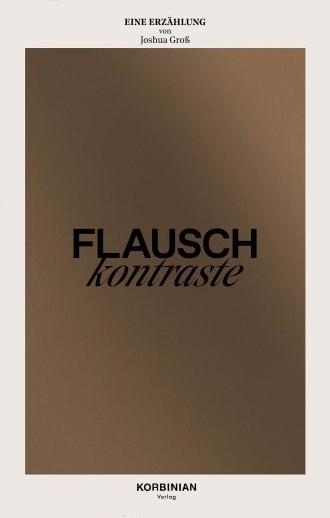 Joshua Groß, Flauschkontraste, Cover