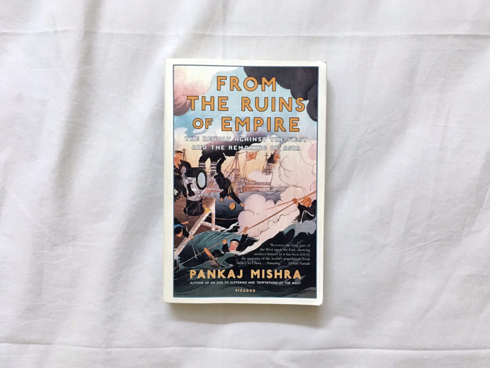Pankaj Mishra: From the Ruins of Empire