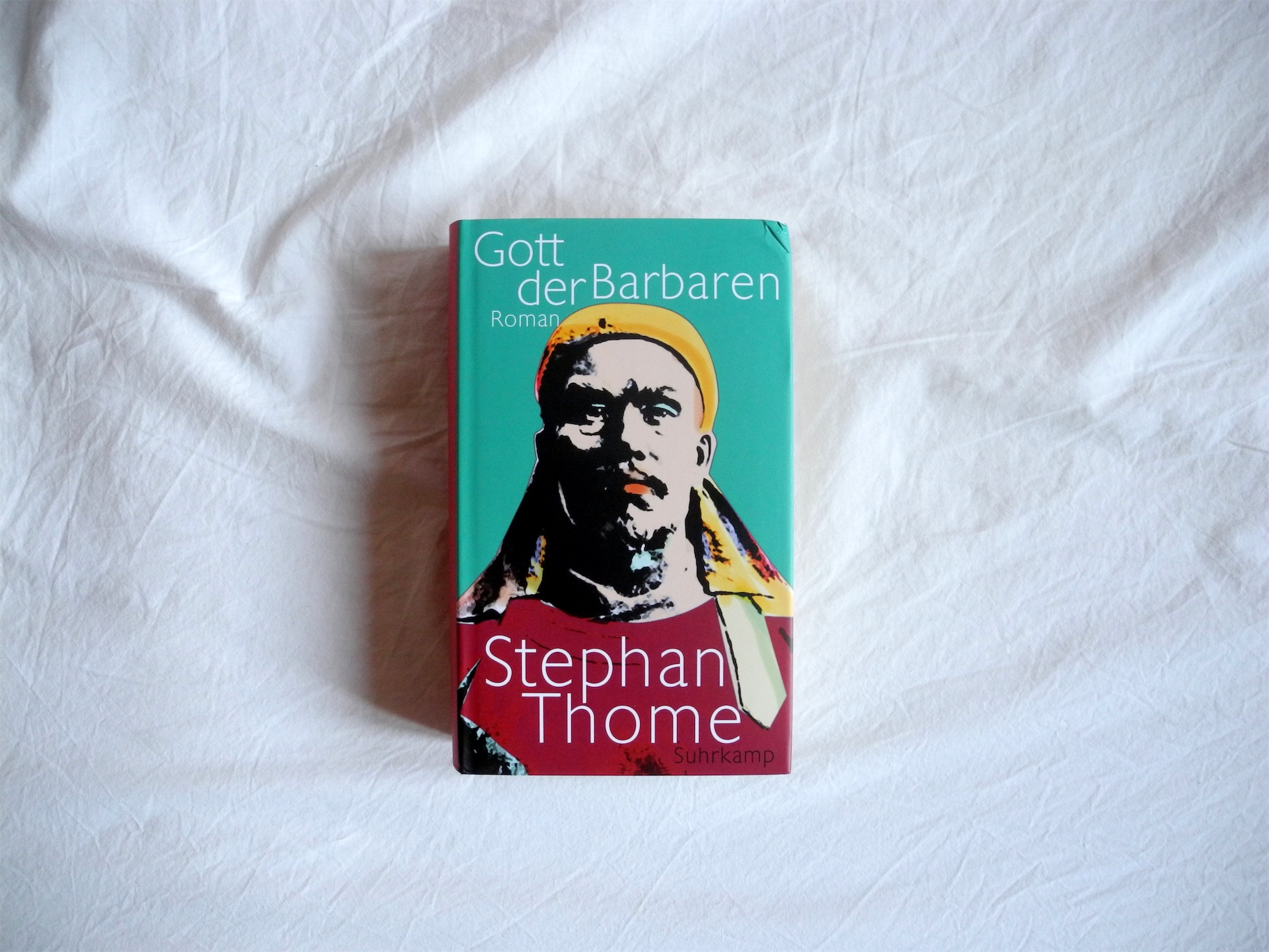 Stephan Thome: Gott der Barbaren