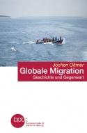 Oltmer: Globale Migration