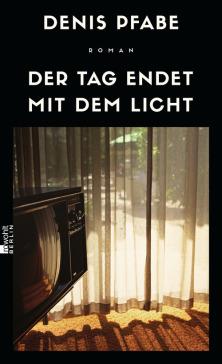 Denis Pfabe: Der Tag endet mit dem Licht