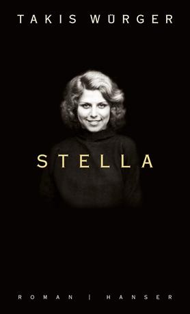 Takis Würger: Stella