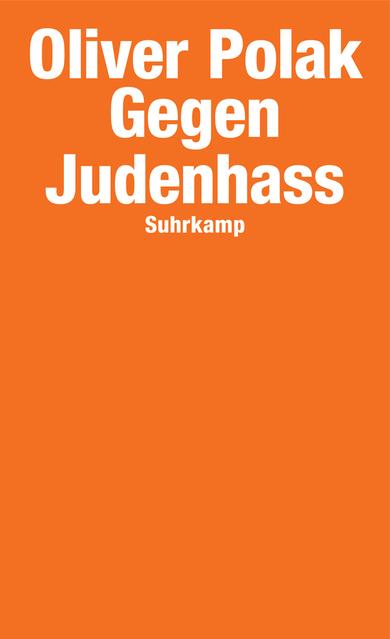 Oliver Polak: Gegen Judenhass