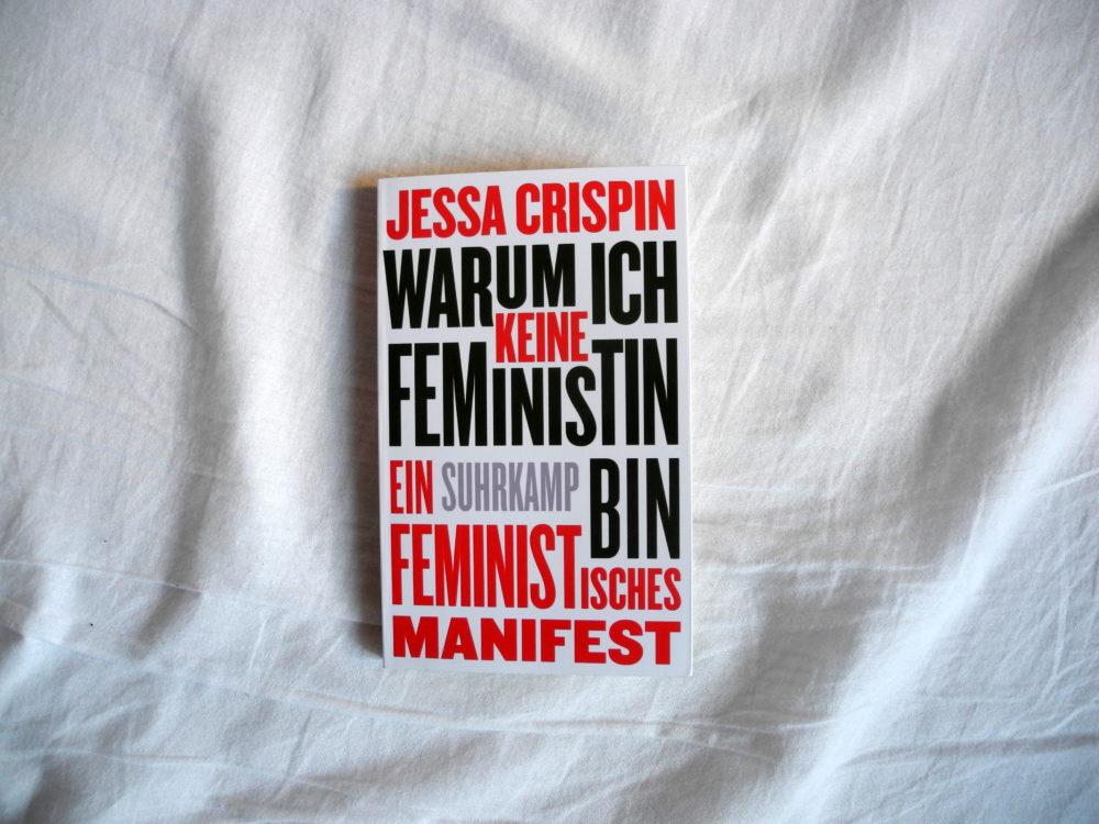 Jessa Crispin: Warum ich keine Feministin bin