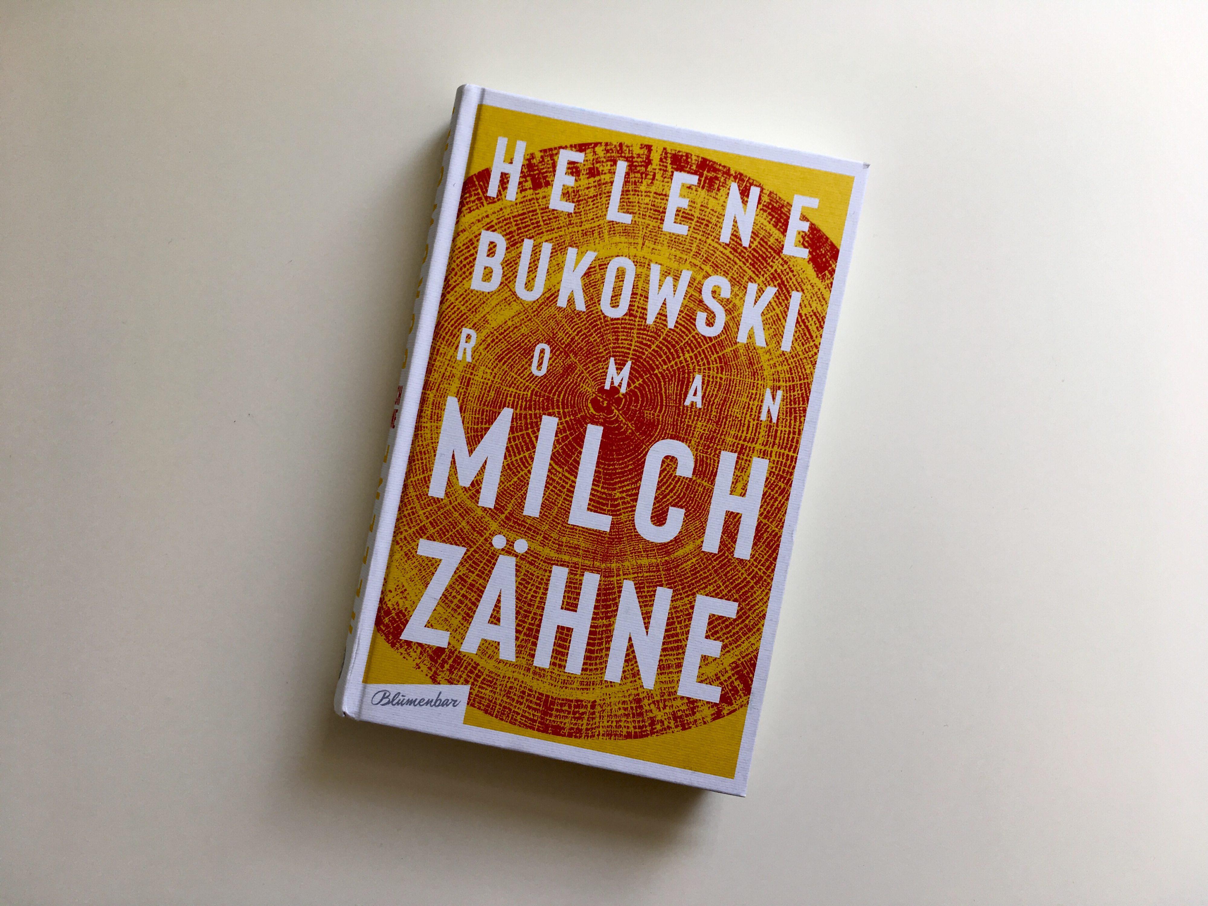 Helene Bukowski: Milchzähne