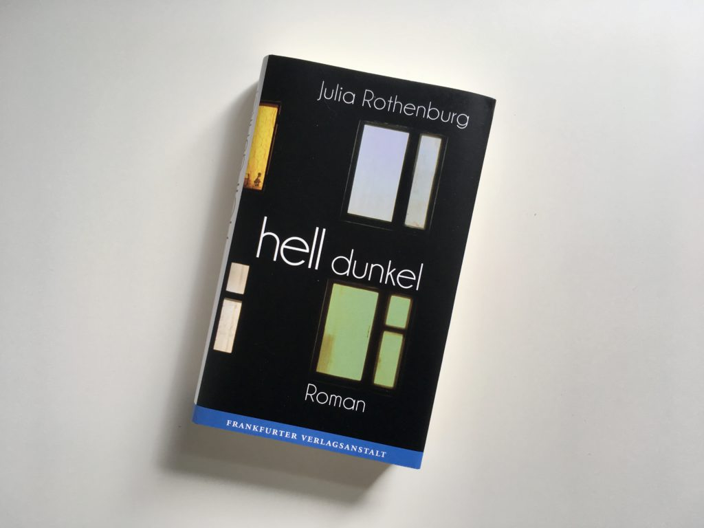 Julia Rothenburg: hell/dunkel