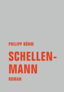 Philipp Böhm: Schellenmann