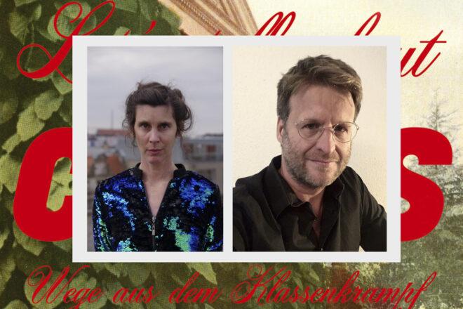 Let's talk about class: Die Veranstalter*innen Daniela Dröscher und Michael Ebmeyer