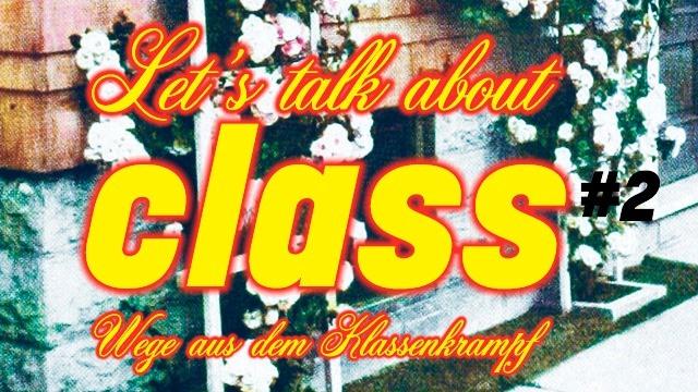 Let's talk about class #2: Hatice Akyün und Annett Gröschner