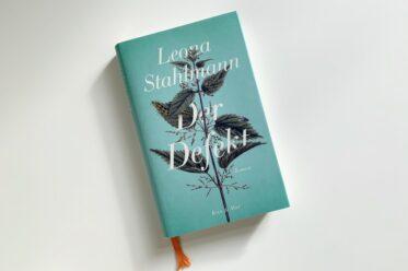 Leona Stahlmann: Der Defekt
