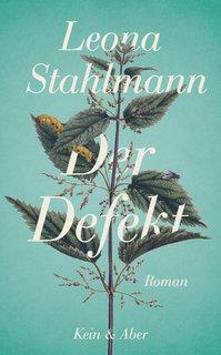 Leona Stahlmann: Der Defekt (Buchcover)