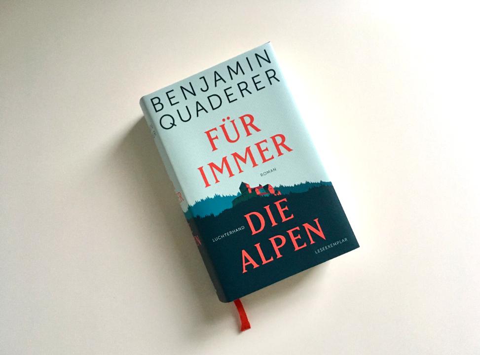 Benjamin Quaderer: Für immer die Alpen
