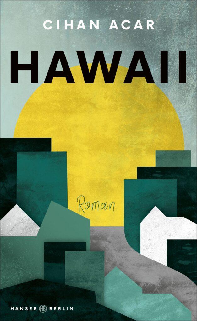 Cihan Acar: Hawaii