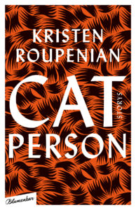 Kristen Roupenian: Cat Person | Cover