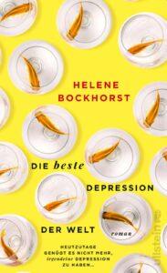 Helene Bockhorst: Die beste Depression der Welt | Cover