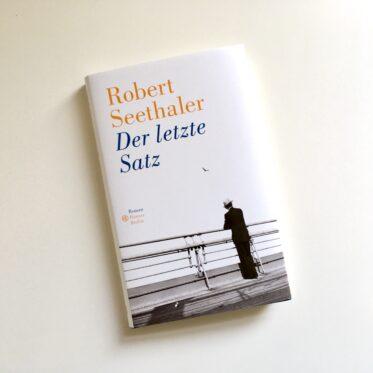 Seethaler: Der letzte Satz