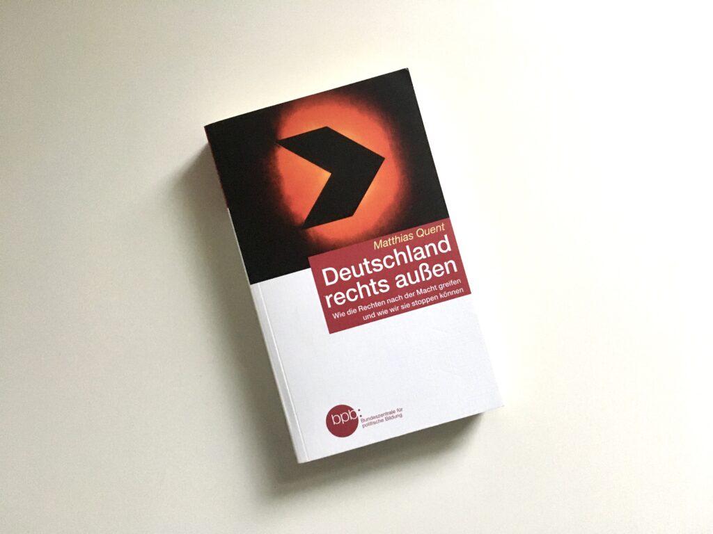 Quent: Deutschland rechts außen