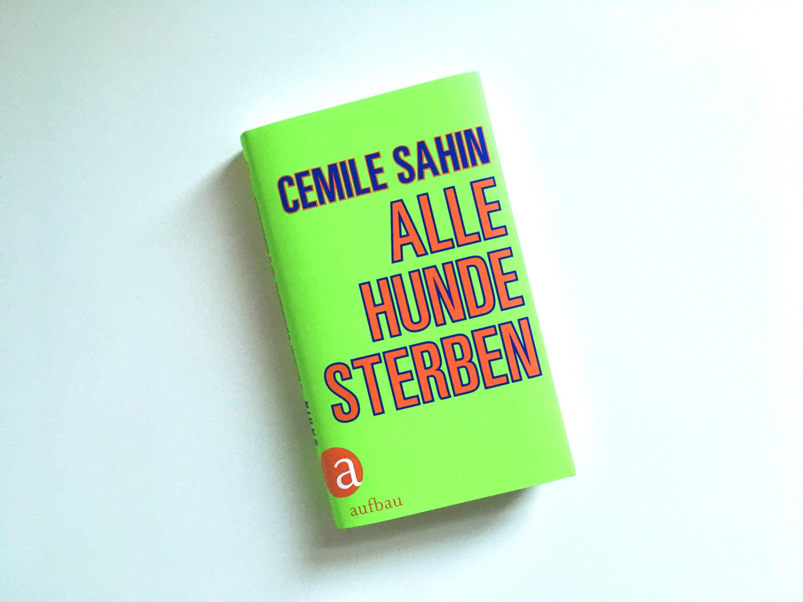 Cemile Sahin: Alle Hunde sterben
