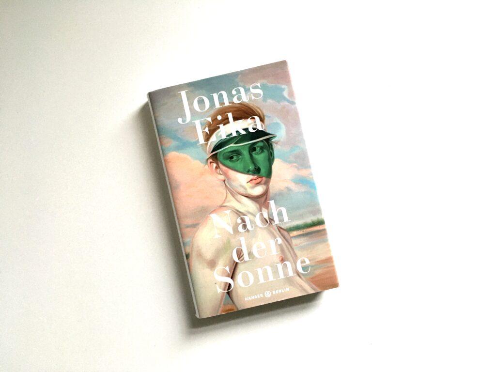 Jonas Eika: Nach der Sonne
