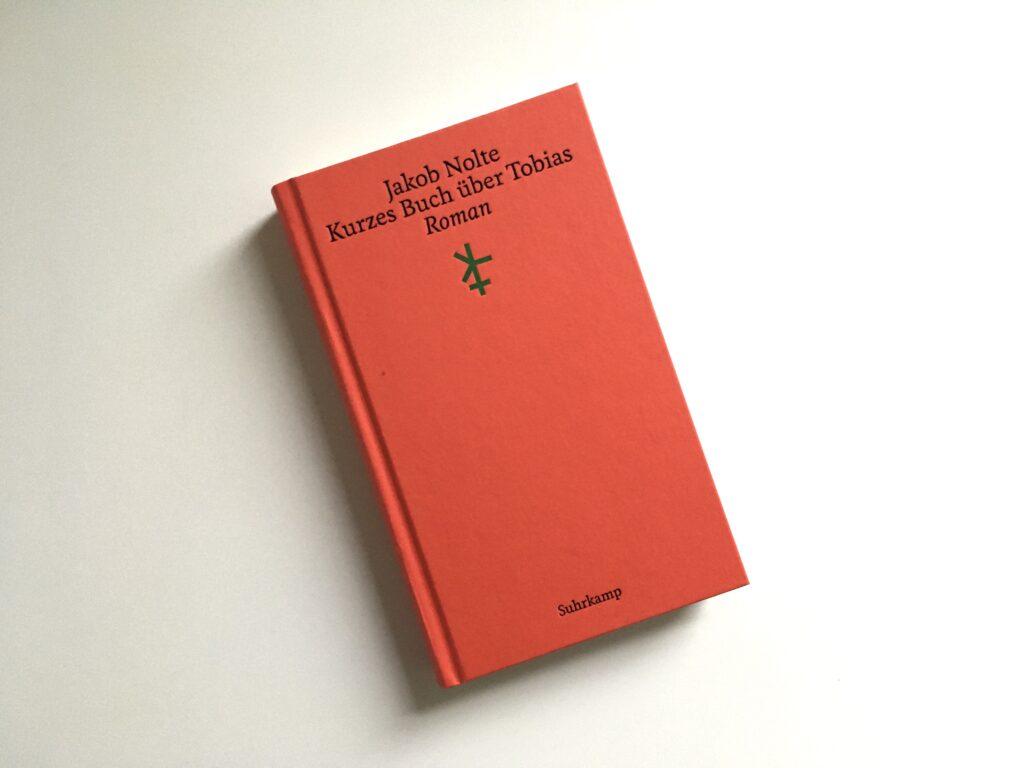 Jakob Nolte: Kurzes Buch über Tobias